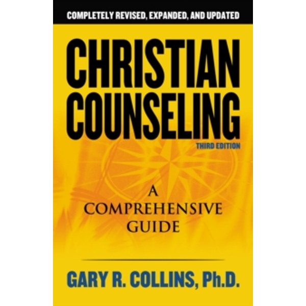 Christian Counseling 3rd Edition : Revised and Updated