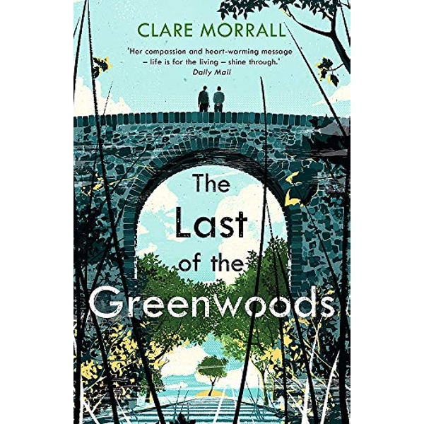 The Last of the Greenwoods  Paperback / softback 2018