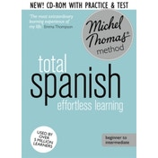 Total Spanish Foundation Course: Learn Spanish with the Michel Thomas Method by Michel Thomas (CD-Audio, 2014)