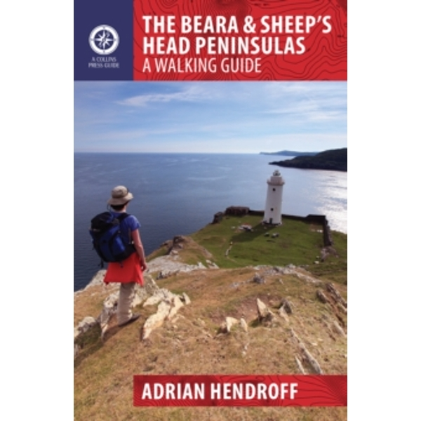 The Beara & Sheep's Head Peninsulas: A Walking Guide by Adrian Hendroff (Paperback, 2015)
