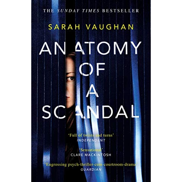 Anatomy of a Scandal soon to be a major Netflix series Paperback / softback 2018