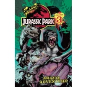 Classic Jurassic Park Volume 3: Amazon Adventure