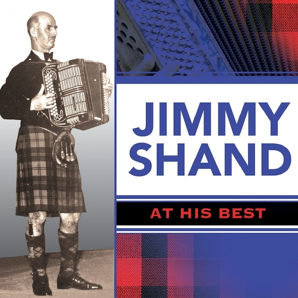 Jimmy Shand - At His Best Music CD
