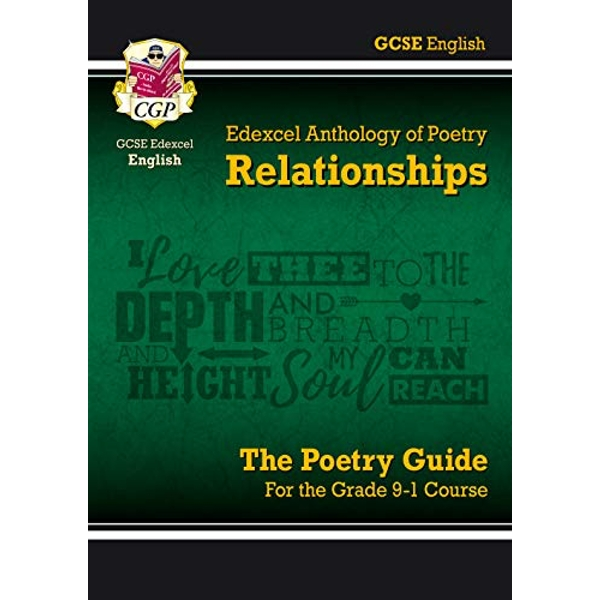 New GCSE English Literature Edexcel Poetry Guide: Relationships Anthology - for the Grade 9-1 Course  Paperback / softback 2018