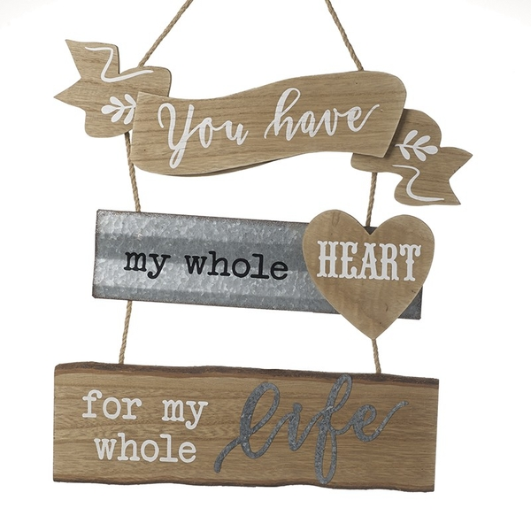 You Have My Whole Heart Wooden Sign By Heaven Sends