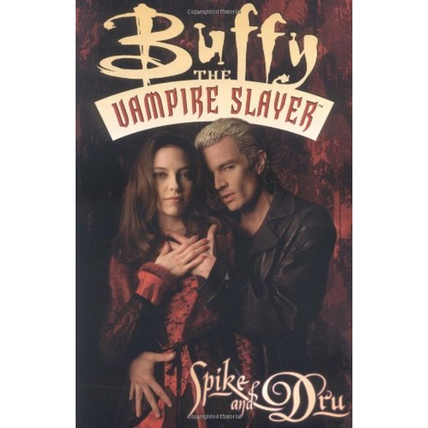 Buffy the Vampire Slayer: Spike and Dru