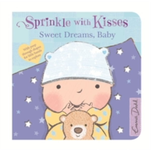 Sprinkle With Kisses: Sweet Dreams, Baby : Board Book