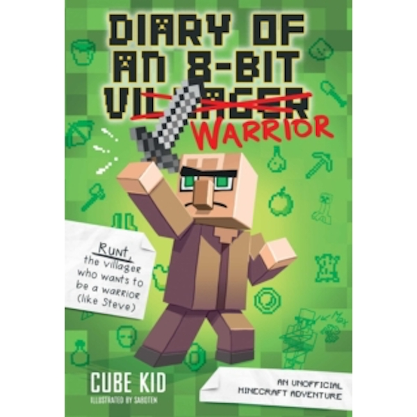 Diary of an 8-Bit Warrior (Book 1 8-Bit Warrior series) : An Unofficial Minecraft Adventure : 1
