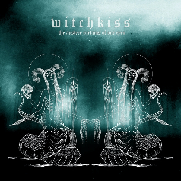 Witchkiss - The Austere Curtains Of Our Eyes Vinyl