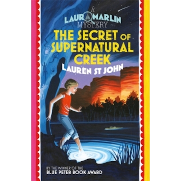 Laura Marlin Mysteries: The Secret of Supernatural Creek : Book 5