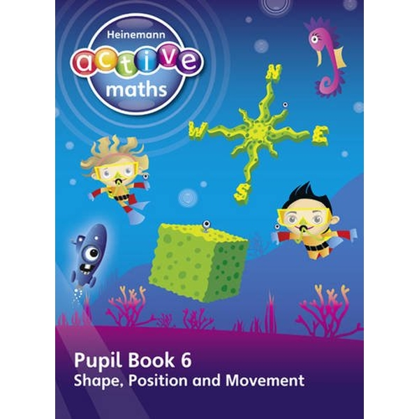 Heinemann Active Maths - First Level - Beyond Number - Pupil Book 6 - Shape, Position and Movement by Lynda Keith, Steve Mills, Hilary Koll (Paperback, 2011)