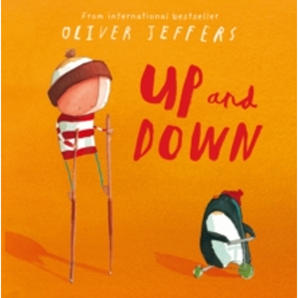 Up and Down by Oliver Jeffers (Paperback, 2011)