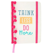 Think Less A6 Notebook