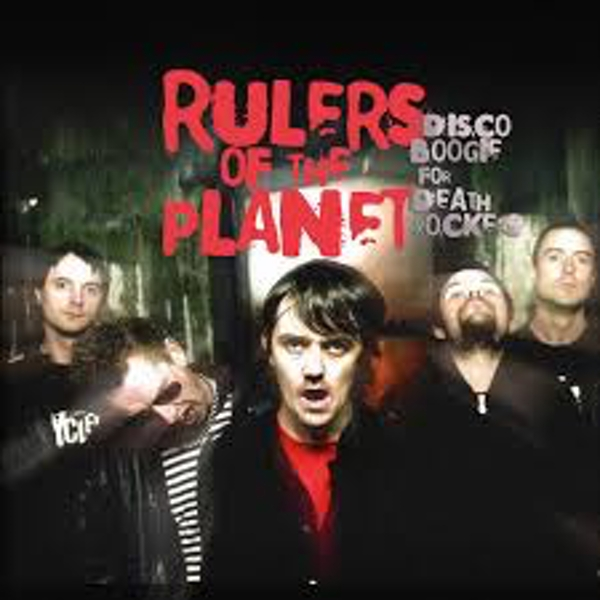 Rulers Of The Planet ‎– Disco Boogie For Death Rockers Vinyl