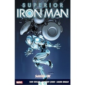 Superior Iron Man Volume 2 Stark Contrast