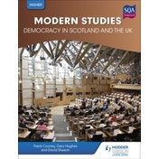 Higher Modern Studies for CfE: Democracy in Scotland and the UK by Frank Cooney, David Sheerin, Gary Hughes (Paperback, 2016)