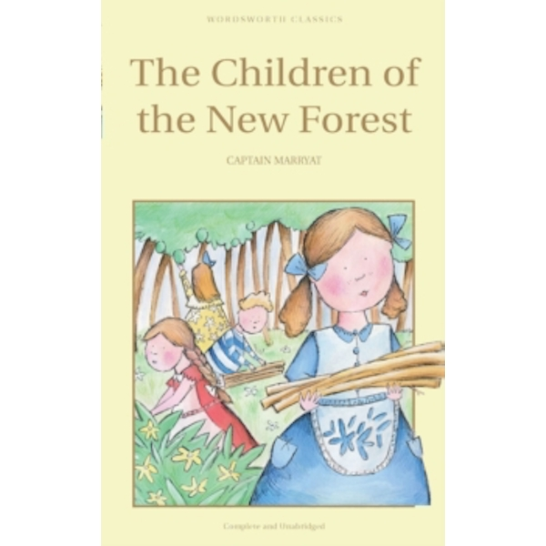The Children of the New Forest by Captain Frederick Marryat (Paperback, 1993)