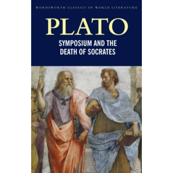 Symposium and The Death of Socrates by Plato (Paperback, 1996)