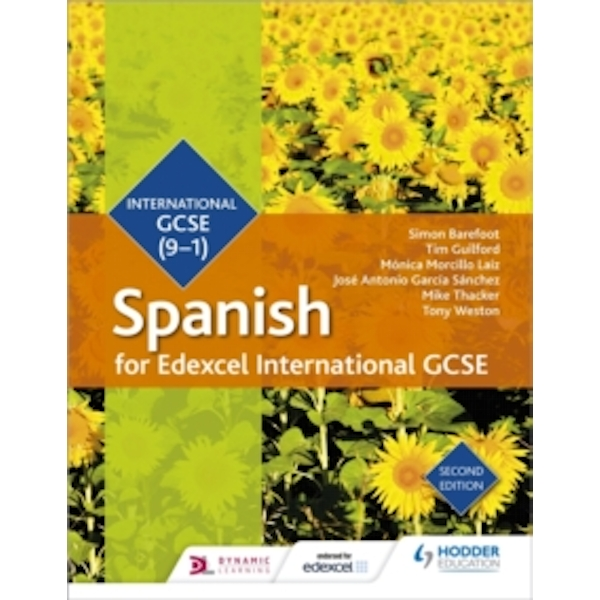 Edexcel International GCSE Spanish Student Book Second Edition by Tony Weston, Mike Thacker, Monica Morcillo Laiz, Jose Antonio Garcia Sanchez, Simon Barefoot, Timothy Guilford (Paperback, 20