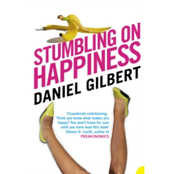 Stumbling on Happiness by Daniel Gilbert (Paperback, 2006)