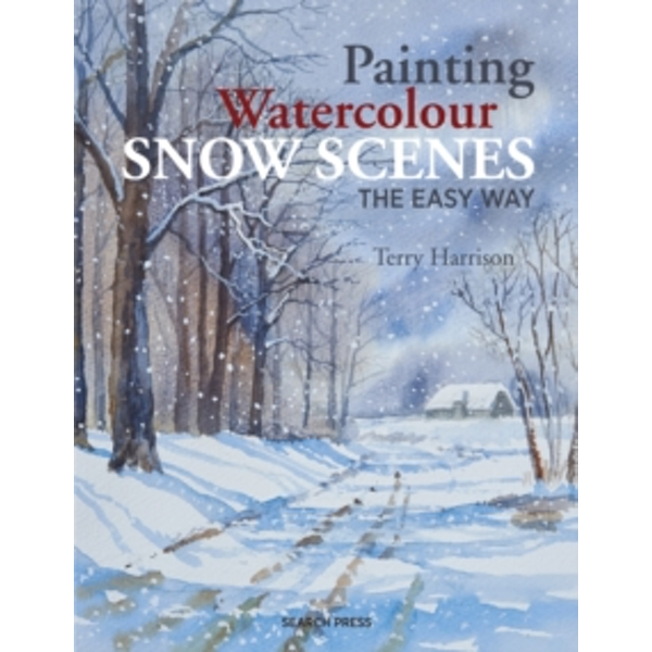 Painting Watercolour Snow Scenes the Easy Way