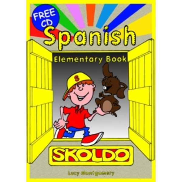 Spanish Elementary: Primary Spanish Language Learning Resource: Pupil's Book by Lucy Montgomery (Mixed media product, 2006)