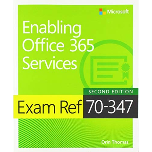 Exam Ref 70-347 Enabling Office 365 Services  Paperback / softback 2018