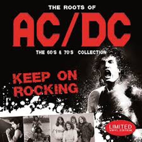 AC/DC ‎– The Roots Of AC/DC (The 60´s & 70´s Collection) (Keep On Rocking) Vinyl