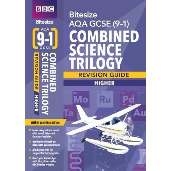 BBC Bitesize AQA GCSE (9-1) Combined Science Trilogy Higher Revision Guide  Mixed media product 2018