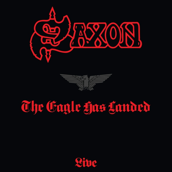 Saxon - The Eagle Has Landed (Live) (1999 Remaster) Vinyl
