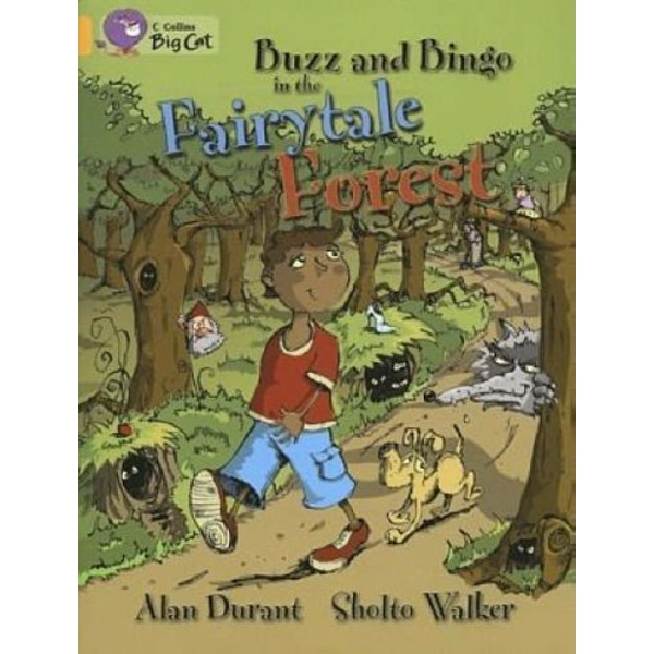 Buzz and Bingo in the Fairytale Forest: Band 09/Gold (Collins Big Cat) by Alan Durant (Paperback, 2005)