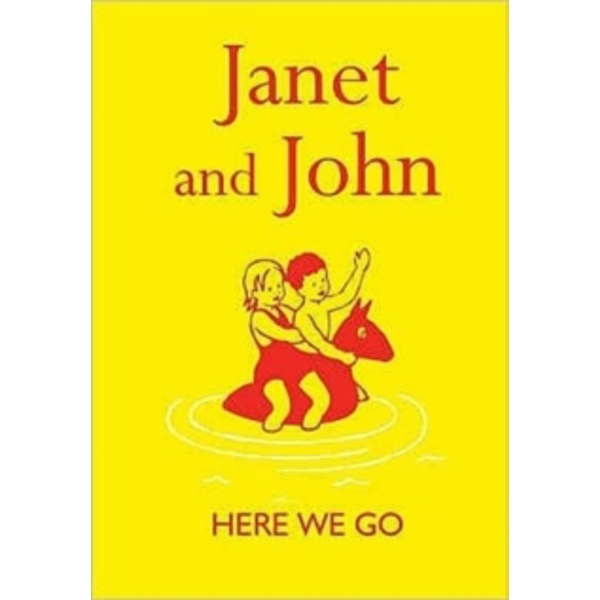 Janet and John : Here we Go