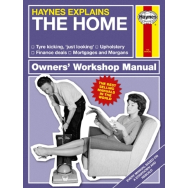 The Home (Haynes Explains) (Haynes Manuals) Hardcover
