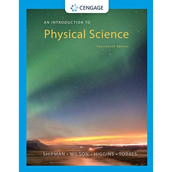 An Introduction to Physical Science by Omar Torres, James T. Shipman, Jerry D. Wilson, Charles A. Higgins (Hardback, 2015)