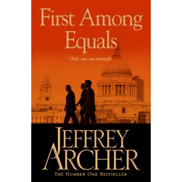 First Among Equals by Jeffrey Archer (Paperback, 2013)