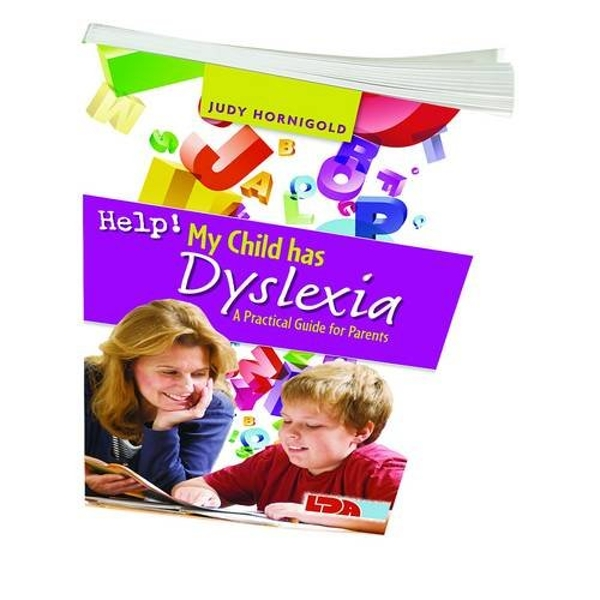 Help! My Child Has Dyslexia: A Practical Guide for Parents by Judy Hornigold (Paperback, 2011)