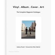 Vinyl . Album . Cover . Art : The Complete Hipgnosis Catalogue