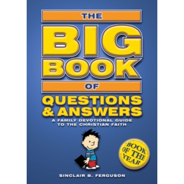 Big Book of Questions & Answers : A Family Devotional Guide to the Christian Faith