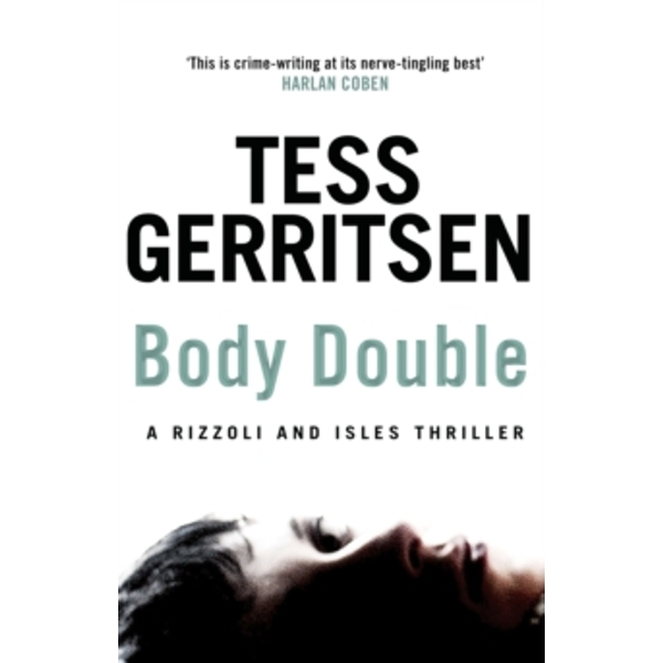 Body Double : (Rizzoli & Isles series 4)