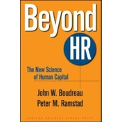 Beyond HR: The New Science of Human Capital by John W. Boudreau, Peter M. Ramstad (Hardback, 2007)