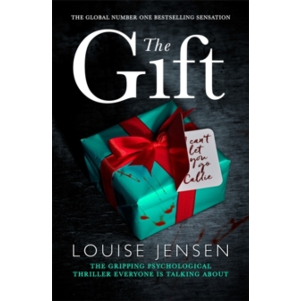 The Gift : The gripping psychological thriller everyone is talking about