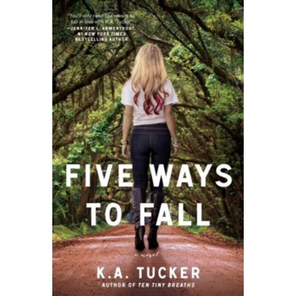 Five Ways to Fall : A Novel : 5