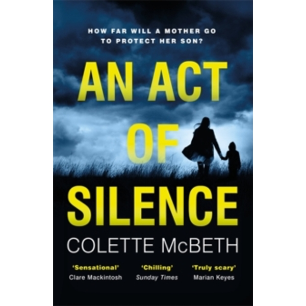 An Act of Silence : A gripping psychological thriller with a shocking final twist