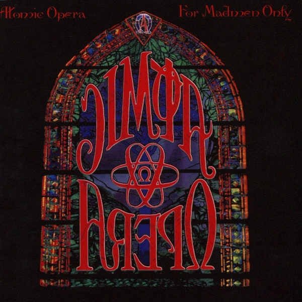 Atomic Opera - For Madmen Only CD