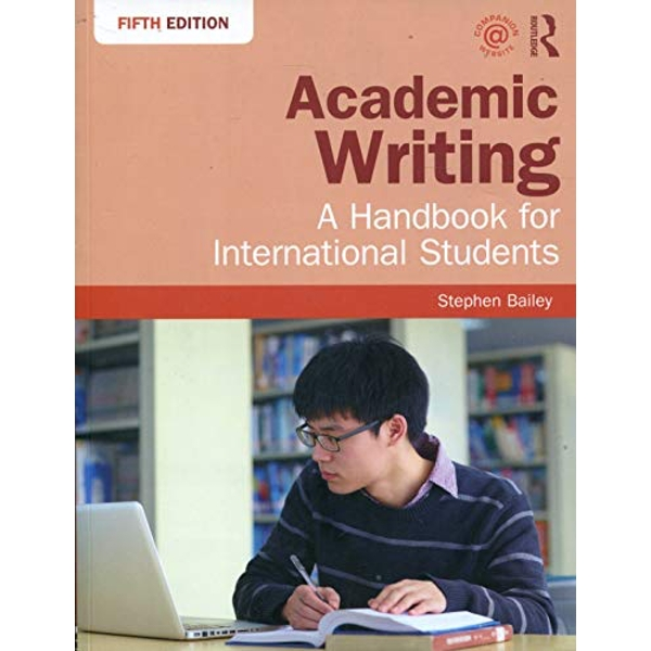 Academic Writing A Handbook for International Students Paperback / softback 2017