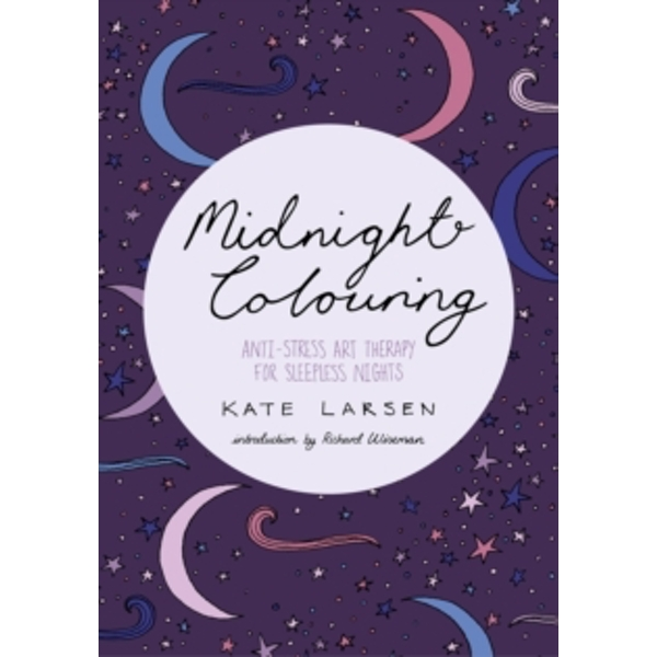 Midnight Colouring : Anti-Stress Art Therapy for Sleepless Nights