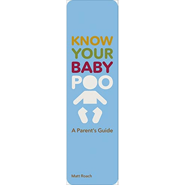 Know Your Baby Poo A Parent's Guide Paperback / softback 2019