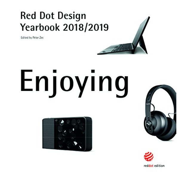 Red Dot Design Yearbook 2018/2019 Enjoying Hardback 2018