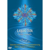 Liquid Silk Sensory Relaxation DVD