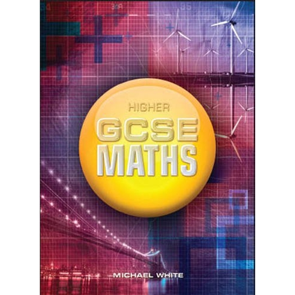 Higher GCSE Maths by Michael White (Paperback, 2010)